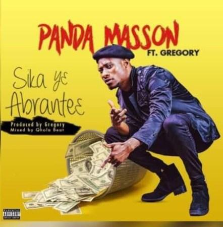Panda Masson - Sika Y3 Abrantie (feat. Gregory)