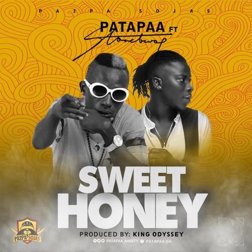Patapaa - Sweet Honey Ft StoneBwoy