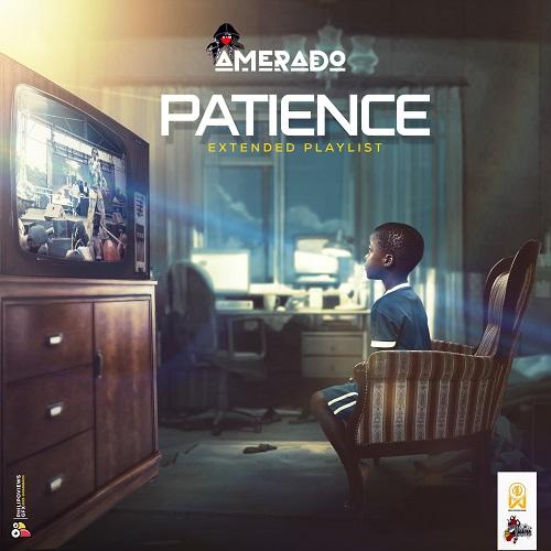 Amerado - Patience (Abotre) Ft. Black Sherif