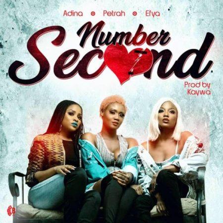 Petrah - Number Second (feat. Adina & Efya) (Prod by Kaywa)