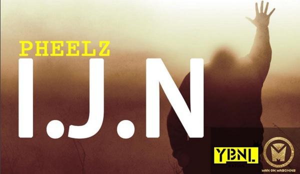 Pheelz - I.J.N