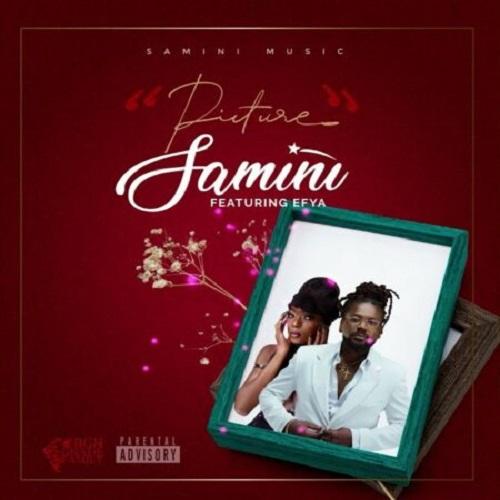 Samini - Picture Ft. Efya