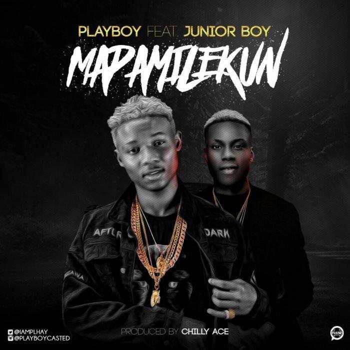 Playboy - Mapamilekun Ft Junior Boy