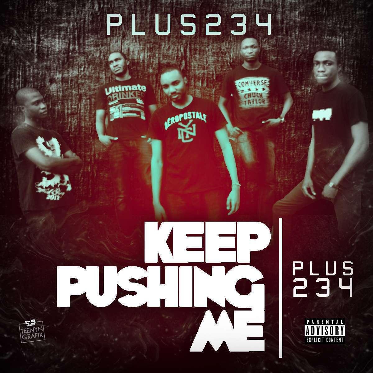 Plus234 - Keep Pushing Me