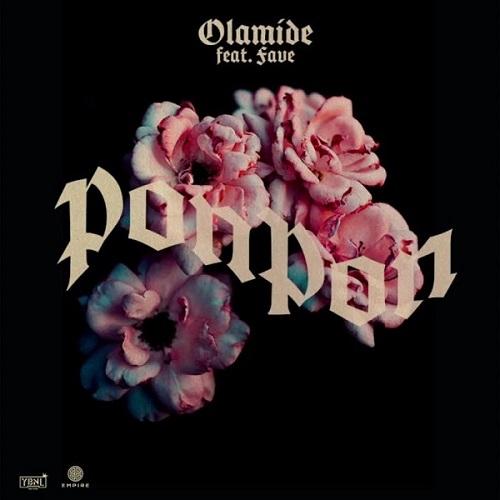 Olamide - Pon Pon ft. Fave