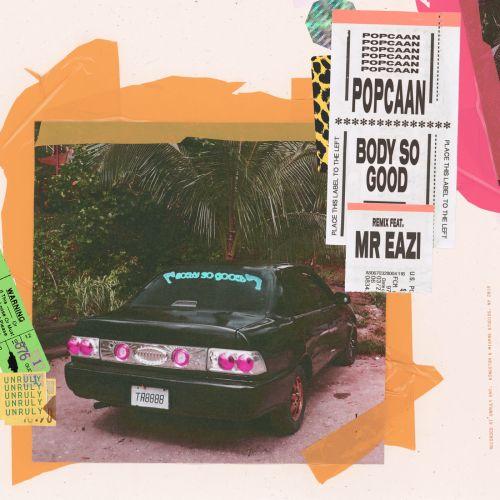Popcaan - Body So Good (Remix) Ft Mr Eazi