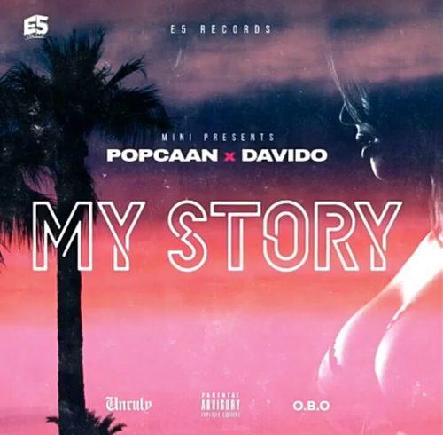 Popcaan & Davido - My Story (Prod By E5 Records)