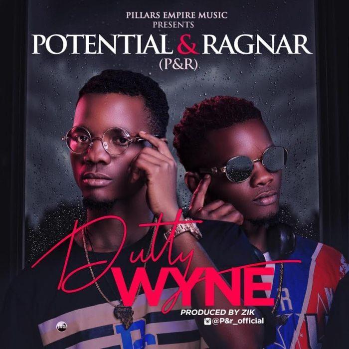 Potential & Ragnar (P&R) - Dutty Wyne