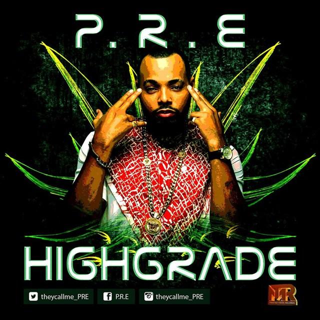 P.R.E - High Grade