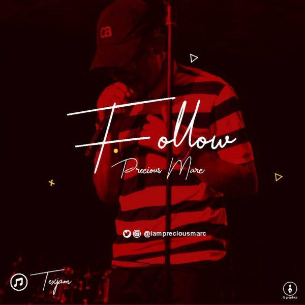 Precious Marc - Follow