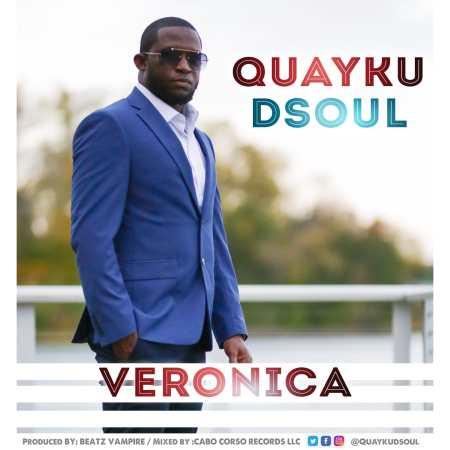 Quayku Dsoul - Veronica (Prod. by Beatz Vampire)