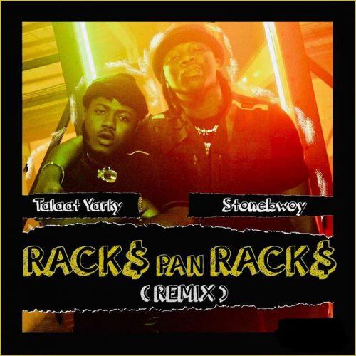 Talaat Yarky - Racks Pan Racks (Remix) Ft. Stonebwoy