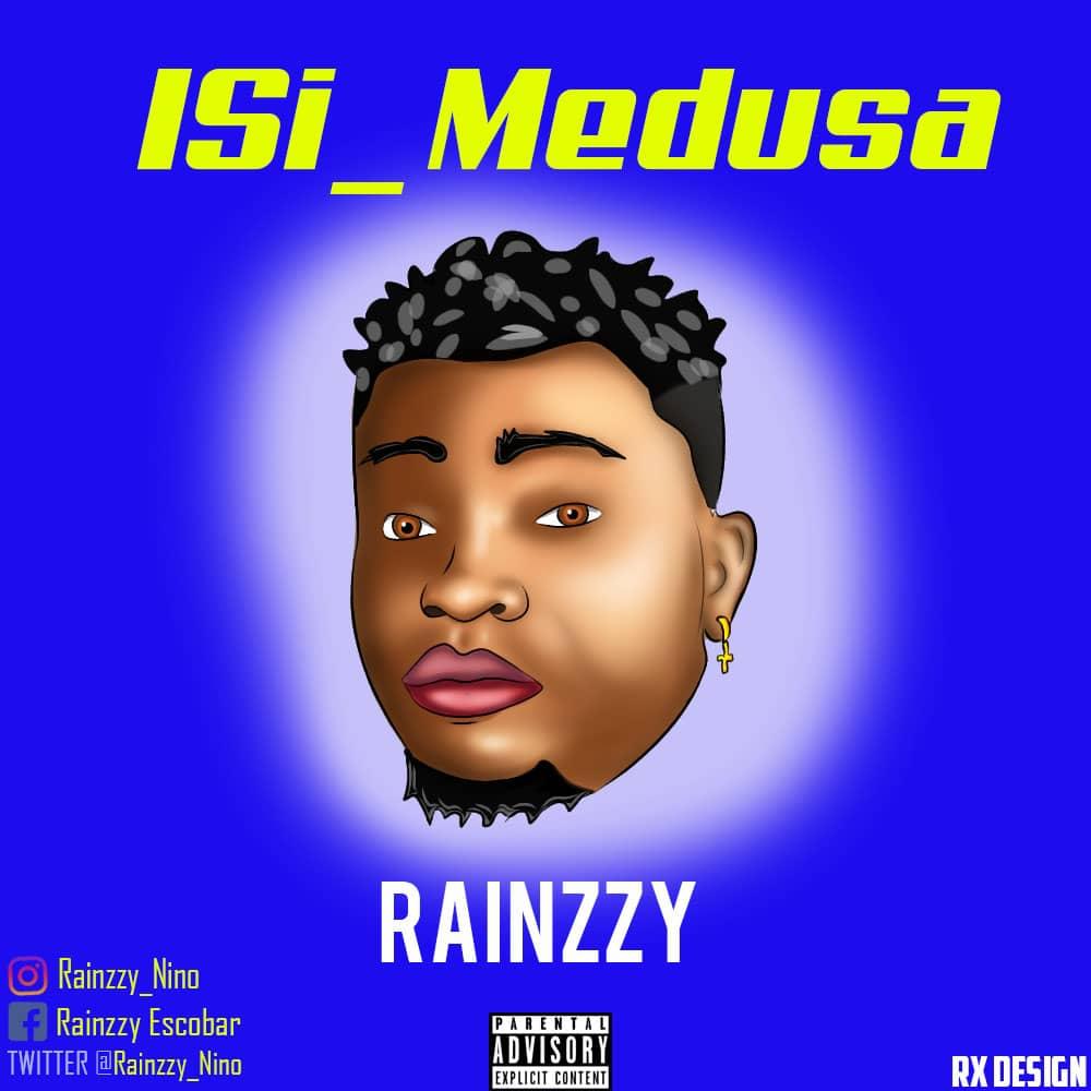 Rainzzy - Isi Medusa (Prod. by Sarz)