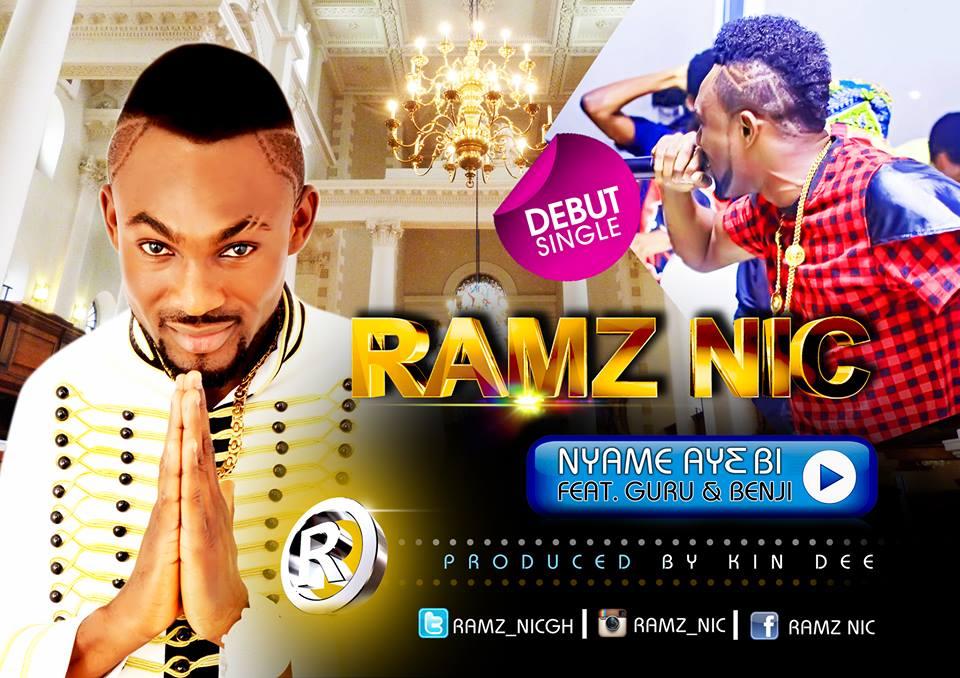 Ramz Nic - Nyame Ay3 Bi Ft Guru & Benji(Prod By Kin Dee)