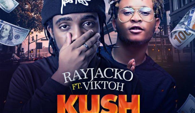 Rayjacko - Kush And Money Ft Viktoh