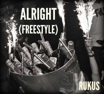 Rukus - Alright [Freestyle]