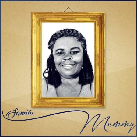 Samini - Mummy (Make Her Happy Riddim)