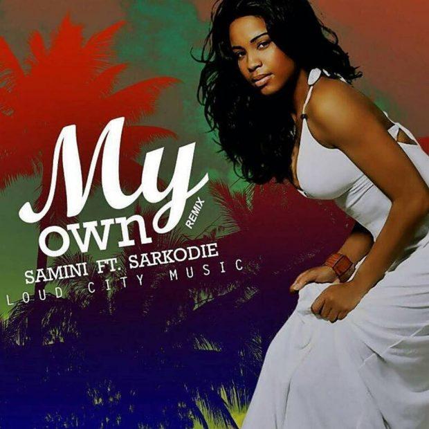 Samini - My Own (Remix) Ft Sarkodie