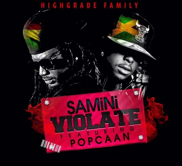 Samini - Violate Ft Popcaan (Prod by Magnom)