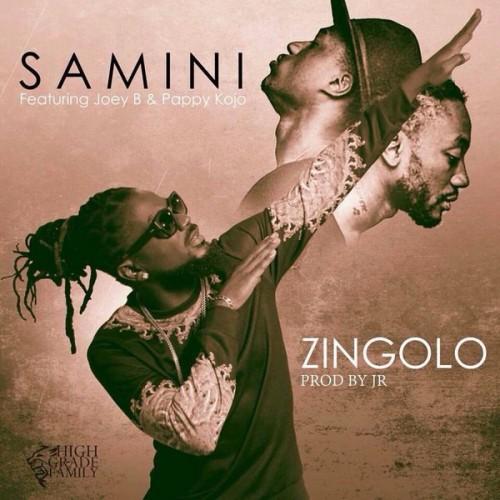 Samini - Zingolo Ft Joey B & Pappy Kojo (Prod By JR)