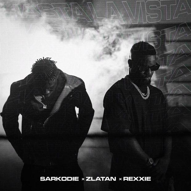 Sarkodie - Hasta La Vista Ft Zlatan & Rexxie