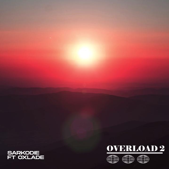 Sarkodie - Overload 2 Ft Oxlade