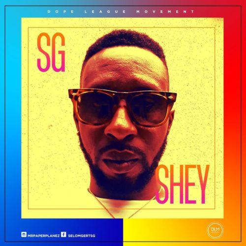 SG - Shey [Prod MLV]