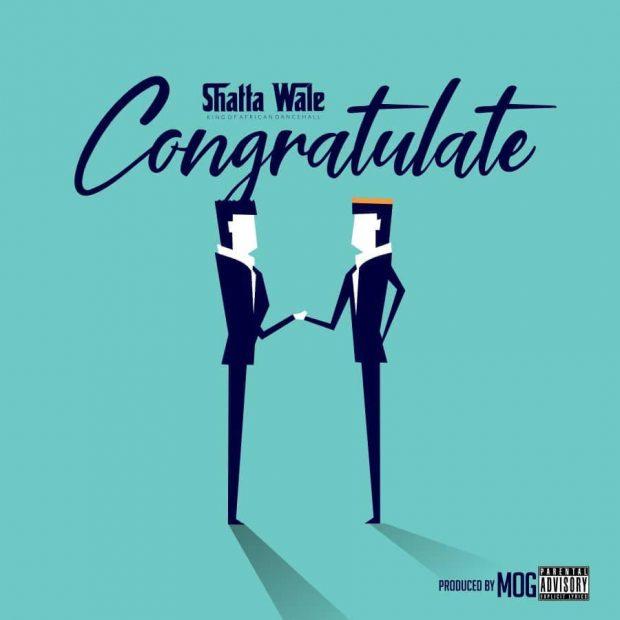 Shatta Wale - Congratulate (Prod. by Mog Beatz)