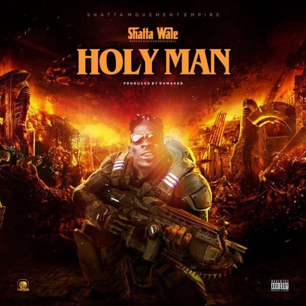 Shatta Wale - Holy Man (Prod. by Da Maker)