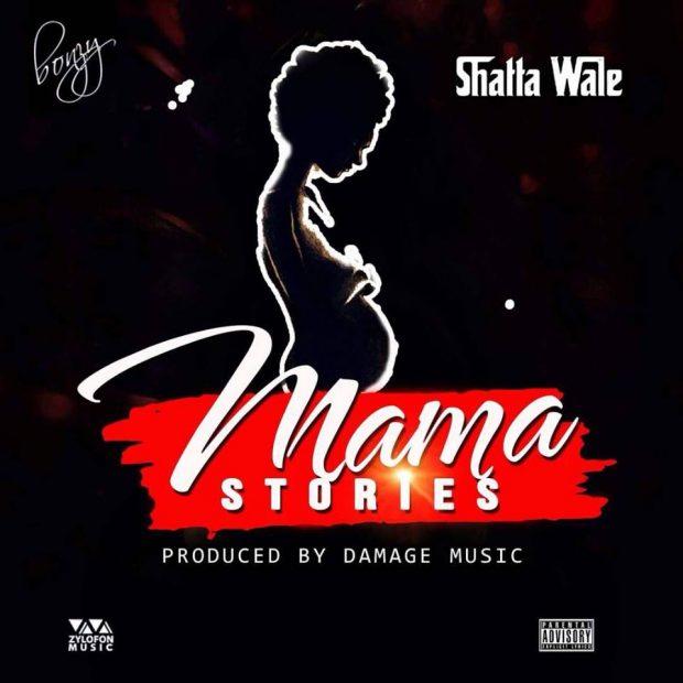 Shatta Wale - Mama Stories (Prod. by Damage Music)