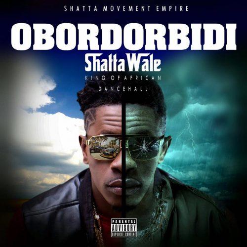 Shatta Wale - Obordorbidi (Prod By Da Maker)