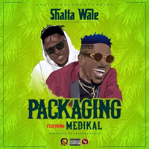 Shatta Wale - Packaging Ft Medikal
