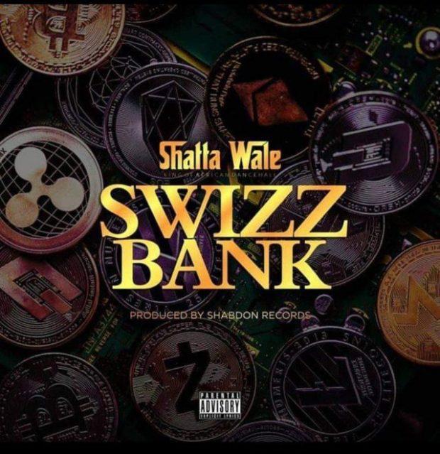 Shatta Wale - Swizz Bank (Prod. By Shabdon Records)