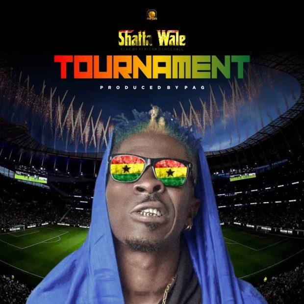 Shatta Wale - Tournament (Prod.by Mog Beatz)