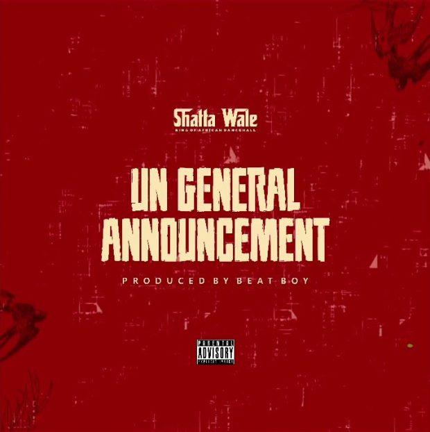 Shatta Wale - UN General Announcement (Samini Diss) (Prod. By Beat Boy)