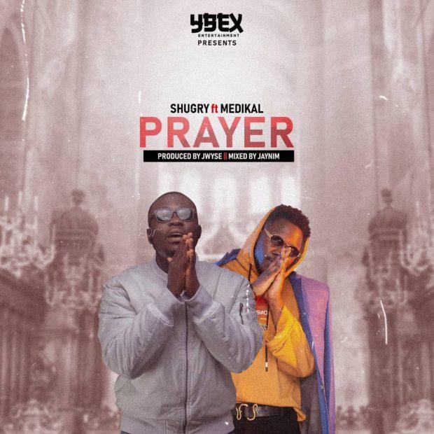 Shugry - Prayer Ft Medikal (Prod. by J.wYse)