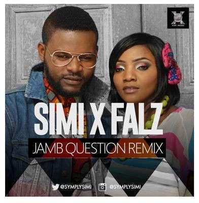 Simi & Falz - Jamb Question [Remix]