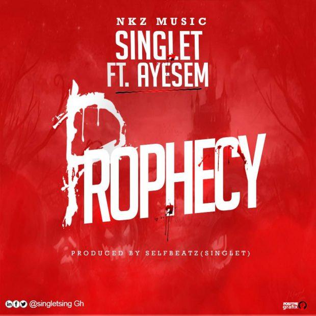 Singlet - Prophecy Ft Ayesem (Prod By Self Beat)