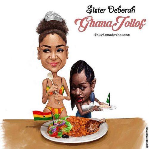 Sister Deborah - Ghana Jollof (Prod By Kuvie)