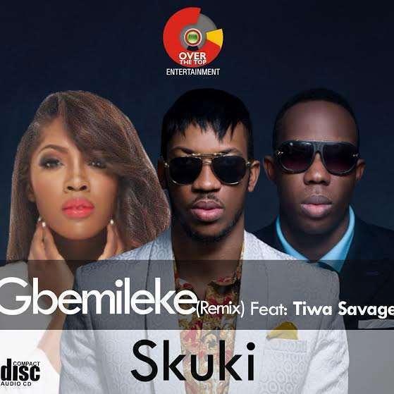 Skuki - Gbemileke Remix Ft Tiwa Savage