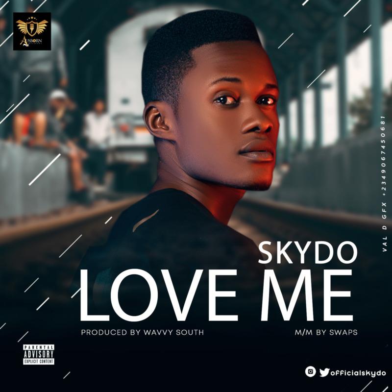 Skydo - Love Me
