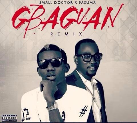 Small Doctor - Gbagaun (Remix) Ft Pasuma
