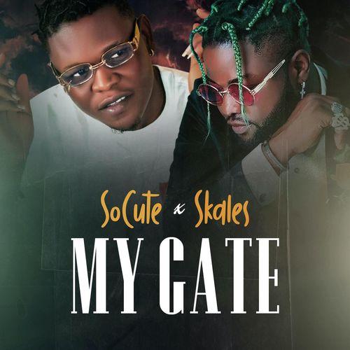 So Cute - My Gate Ft Skales
