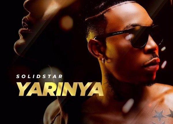 Solidstar - Yarinya (Prod. Dripsbeat)
