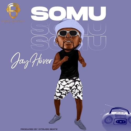 Jay Hover  - Somu