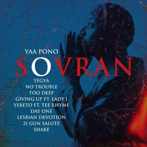 Yaa Pono - Sovran (Full Album)