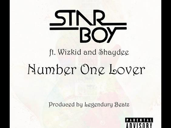 Starboy - Number One Lover Ft Wizkid & Shaydee