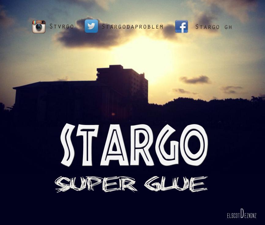 Stargo - Super Glue (Prod by E.L)