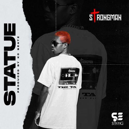 Strongman - Statue (Prod. by KC Beatz)