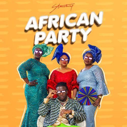 Stonebwoy - African Party (Prod. by Streetbeatz)